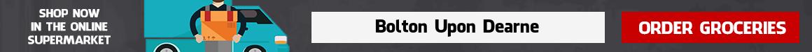 Supermarket Delivery Bolton Upon Dearne