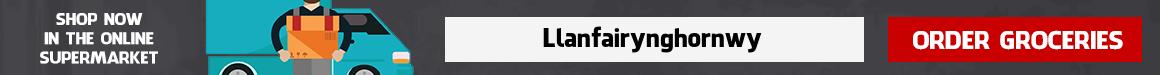 Supermarket Delivery Llanfairynghornwy