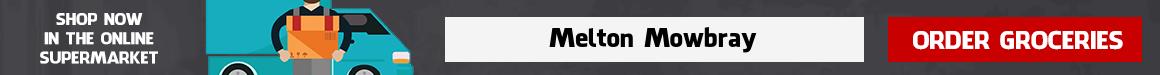 Supermarket Delivery Melton Mowbray